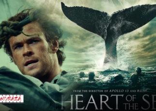 IN THE HEART OF THE SEA : หัวใจเพชรฆาต วาฟแห่งมหาสมุทร