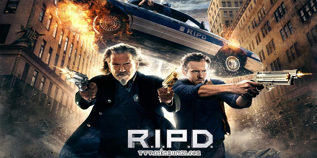 R.I.P.D. อาร์.ไอ.พี.ดี. หน่วยพิฆาตสยบวิญญาณ