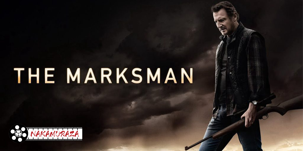 The Marksman คนระห่ำ พันธุ์ระอุ