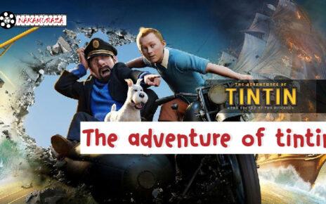 The adventure of tintin